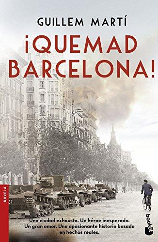 Descargar Libro ¡quemad Barcelona! Guillem Martí