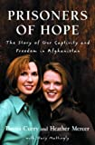 Prisoners of Hope, Dayna Curry and Stacy Mattingly, 1578566460