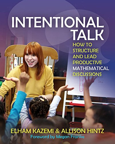 Download Intentional Talk: How to Structure and Lead Productive Mathematical Discussions Pdf