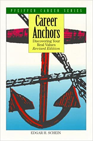 Career Anchors: Discovering Your Real Values (Pfeiffer Career ...