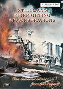 History of Fire Stillman's Firefighting Demonstrations
