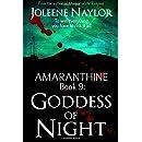 Goddess of Night (Amaranthine) (Volume 9)
