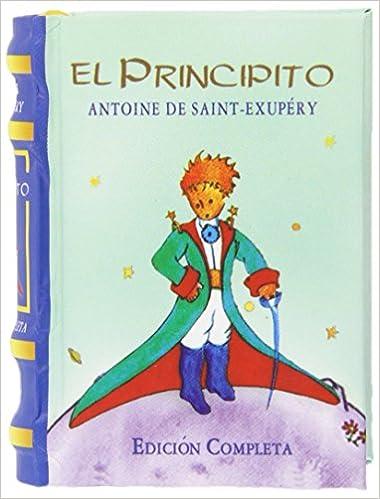 El principito (Libro en Miniatura): Antoine de (1900-1944 ...