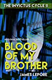 Front cover for the book Blood of My Brother by James LePore
