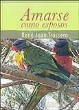 img - for Amarse Como Esposos (Spanish Edition) book / textbook / text book