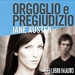 Orgoglio e pregiudizio | Jane Austen