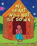 My Heart Will Not Sit Down, Mara Rockliff, 0375845690