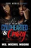 Coldhearted & Crazy: Say U Promise 1 (Urban Books)