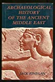 Archaeological History of the Ancient Middle East, Jack Finegan, 0891581642