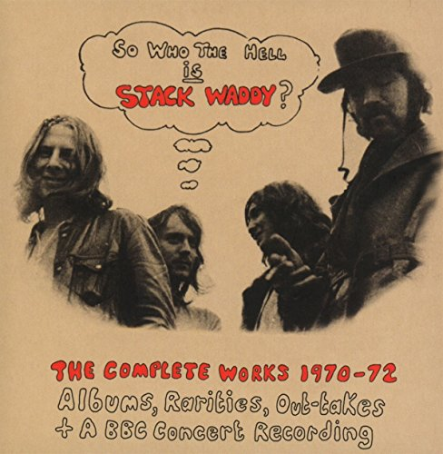 Price comparison product image So Who The Hell Is Stack Waddy: The Complete Works 1970-72 / Stack Waddy