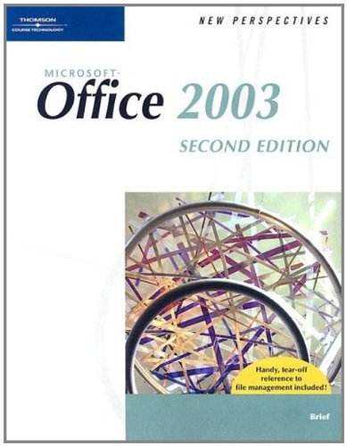 New Perspectives on Microsoft Office 2003 Brief, Second Edition (New Perspectives ()