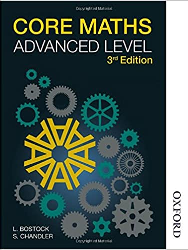 Core maths advanced level amazon l bostock f s chandler core maths advanced level amazon l bostock f s chandler 9781408522288 books fandeluxe Image collections