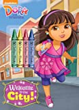 Welcome to the City! (Dora and Friends), Golden Books, 0385384122