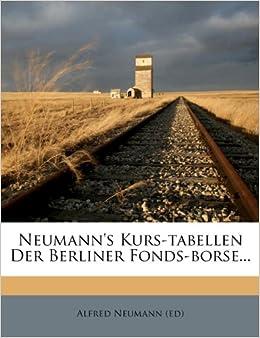 Book Neumann's Kurs-Tabellen Der Berliner Fonds-Borse...