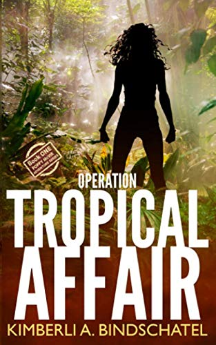 Operation Tropical Affair: A seat-of-your-pants, wildlife crime-fighting romantic adventure in steamy Costa Rica (Poppy McVie Mysteries)