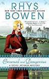 img - for Crowned and Dangerous (A Royal Spyness Mystery) book / textbook / text book