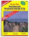 Street Atlas: Southeast Massachusetts (Includes: Bristol, Norfolk, Plymouth, Worcester Counties)
