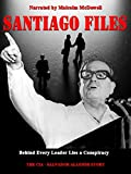 Santiago Files