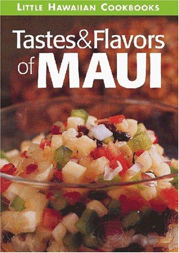 Tastes & Flavors of Maui