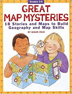 Great Map Mysteries 18 Stories And Maps To Build Geography And Map Skills Grades