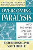 Overcoming Paralysis : Into the Water and Out of the Wheelchair