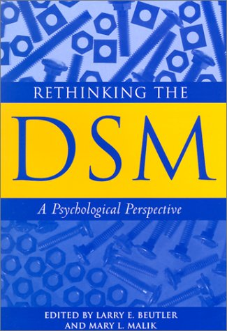 Rethinking the Dsm: A Psychological Perspective (Decade of Behavior)