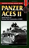 Panzer Aces II, Franz Kurowski, 0811731758