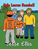 Kyle Learns Baseball, Jesse Ellis, 1630041696