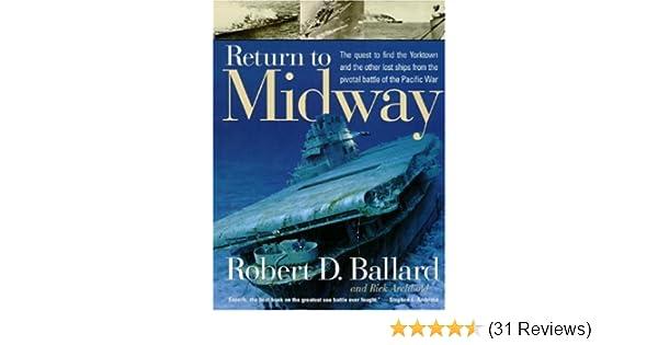 return to midway robert d ballard rick archbold ken marschall