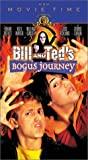 Bill and Ted's Bogus Journey [VHS]