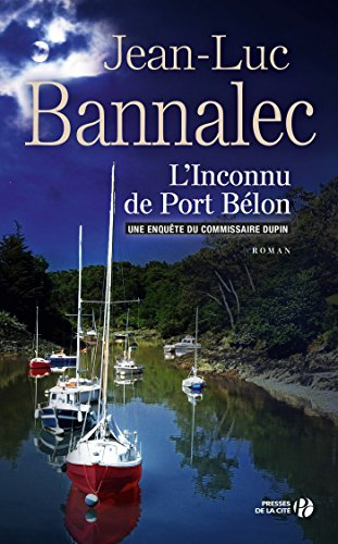 L'inconnu de Port Bélon (TERRES FRANCE) (French Edition) (Terroir Series)