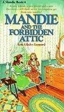 Mandie and the Forbidden Attic (Mandie, Book 4)