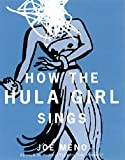 Front cover for the book How the Hula Girl Sings by Joe Meno