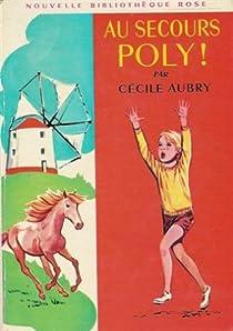 Au secours Poly ! par Aubry