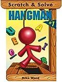 Scratch & Solve (R) Hangman #1 (Scratch & Solve Series)