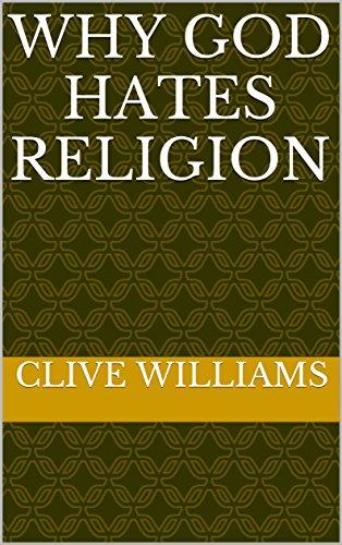 Why God Hates Religion