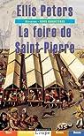 La Foire de saint Pierre (grands caractères) par Peters