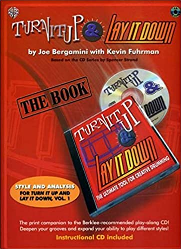 Turn It Up & Lay It Down: The Ultimate Tool for Creative Drumming (Book & CD) Sheet music – November 1, 2004