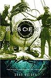 Descent, Bradford Matsen, 0375422587