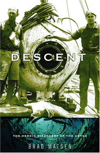 Descent: The Heroic Discovery of the Abyss ebook