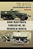 img - for Basic Half-Track Vehicles M2, M3 Technical Manual book / textbook / text book