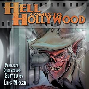 Hell Comes to Hollywood, Book 1 Audiobook