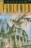 Absalom! Absalom!, William Faulkner, 0808576135