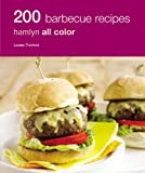 200 BBQ Recipes, Louise Pickford, 0600619443