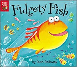 Fidgety fish ruth galloway 0805428003776 books for Book with fish on cover