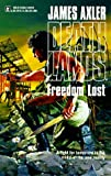 Freedom Lost (Deathlands)