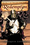 Redemption, Joaquin Lopez, 1468556134