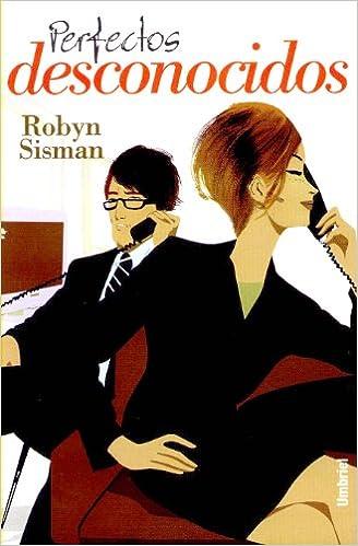perfectos desconocidos robyn sisman