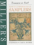 Samplers (Miller's How to Compare & Value)