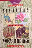 img - for Piranhas and Other Wonders of the Jungle (Amazing Science Series) book / textbook / text book